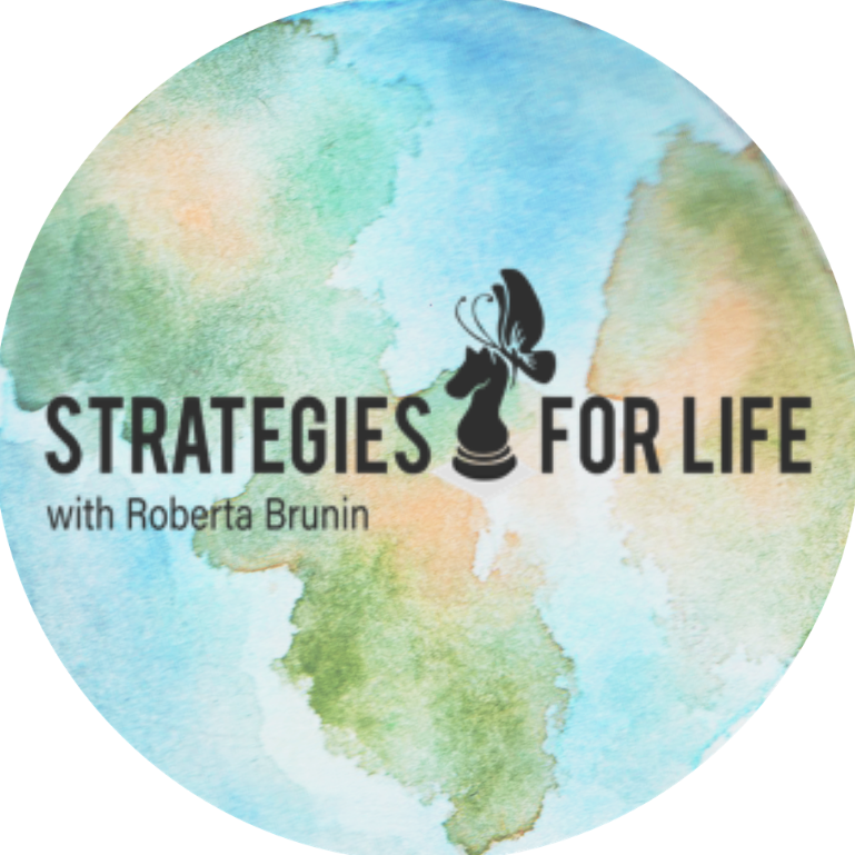 Strategies for Life with Roberta Brunin